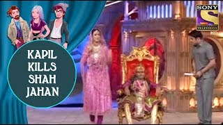 Kapil Kills Shah Jahan To Acquire Mumtaaz - Jodi Kamaal Ki