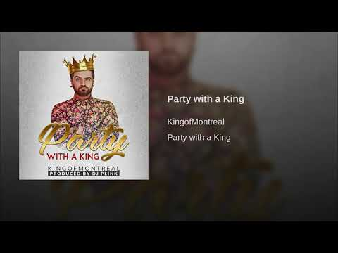 Party with a King