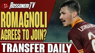 Romagnoli Agrees To Join? | AC Milan Transfer Daily | Rossoneri TV