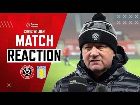 Chris Wilder   Match Reaction Interview   Sheffield United 1-0 Aston Villa