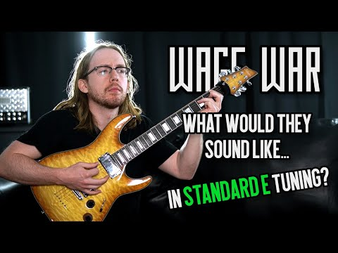 WAGE WAR - What Would They Sound Like In Standard Tuning?  (DROP F RIFFS Played In Standard E)