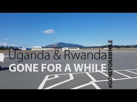 First Stop: Uganda & Rwanda