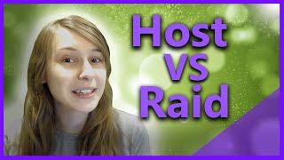 Host vs Raid Twitch