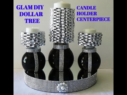 GLAM/ELEGANT DIY DOLLAR TREE CANDLE HOLDER CENTERPIECE