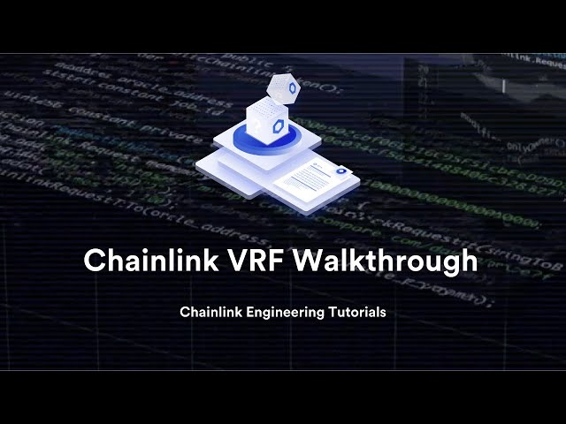 Chainlink VRF Walkthrough - Chainlink Engineering Tutorials