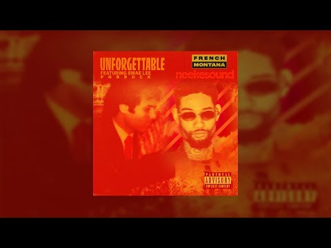 French Montana - Unforgettable (feat. Swae Lee & PnB Rock) (neekesound Remix)