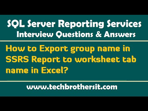 How to Export group name in SSRS Report to worksheet tab name in Excel - SSRS Interview Questions