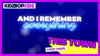 KIDZ BOP Kids - This Town (Official Lyric Video) [KIDZ BOP 34]