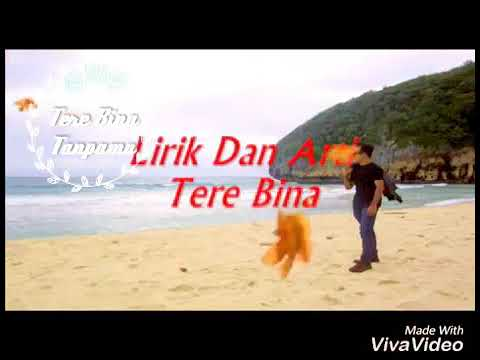 Lirik Lagu India TEREBINA