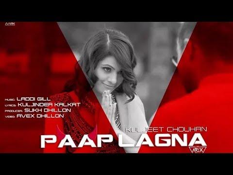 paap-lagna-:-kuljeet-chouhan- -new-punjabi-song-2018- -latest-punjabi-songs-2018