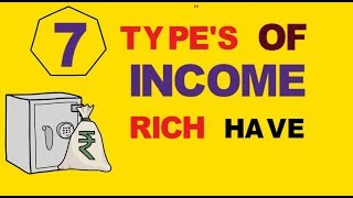 7 types of income rich people have (How to get rich)