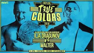 Ilja Dragunov vs. WALTER - wXw True Colors 2018 in Dresden