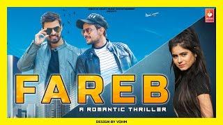 Fareb | Haryanvi Video 2019 | Rohit Sangwan ,Nidhi Mishra ,Anuj Ramgarhiya