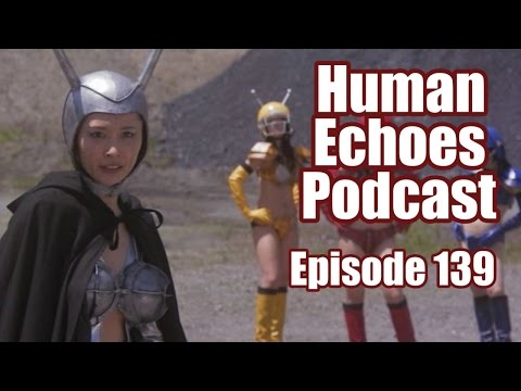 Human Echoes Podcast -139- Tentacle-Boob Cyborg Lady GO! (Karate-Robo Zaborgar Review)
