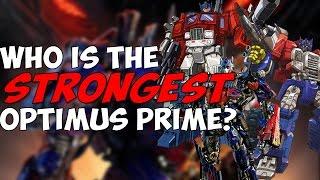 Who is the STRONGEST Optimus Prime? - Diamondbolt