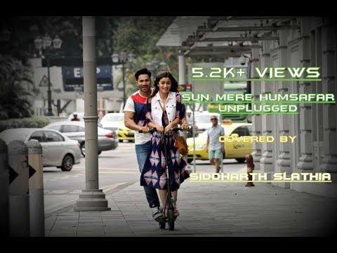 Sun Mere Humsafar Unplugged Mp3 | Akhil Sachdeva | Mansheel Gujral | Siddharth Slathia