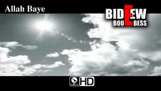 Bideew Bou Bess - Allah baye