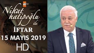 Nihat Hatipoğlu ile İftar - 15 Mayıs 2019