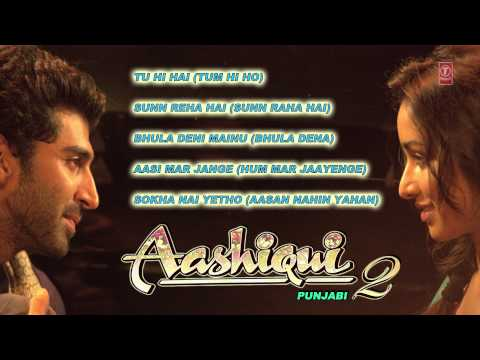 Aashiqui 2 Full Songs Audio  Jukebox  Punjabi
