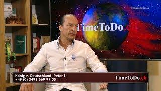Peter der I., König von Deutschland im Interview  - TTD vom 22.08.2018