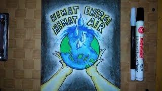 Cara Membuat Poster Hemat Energi Hemat Air Loliasian