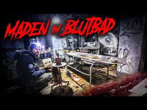 VERLASSENES KRANKENHAUS mit Maden im Blutbad - LOST PLACES | Fritz Meinecke