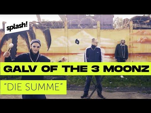 Galv of the 3 Moonz - Die Summe (prod. Pierre Sonality) (splash! Mag TV Premiere)