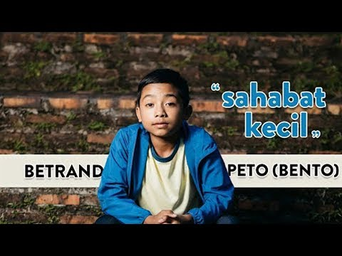 betrand-peto---sahabat-kecil-(official-music-video)