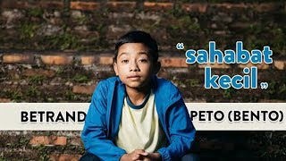 BETRAND PETO - SAHABAT KECIL (Official Music Video)