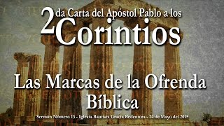 Diezmos y Ofrendas | Mayordomía Cristiana | 2 Corintios 8:9
