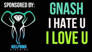 Gnash - I Hate U I Love U Ringtone and Alert