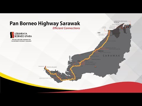Pan Borneo Highway Sarawak Project Progress - September 2018