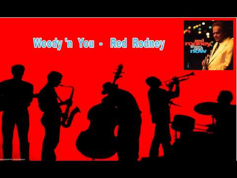 - Red Rodney : Woody 'n You 2160p 4K quality