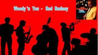 - Red Rodney : Woody