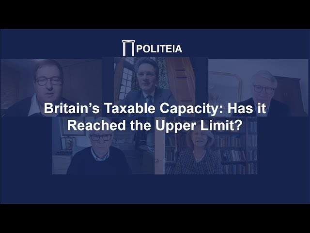 Britain's Taxable Capacity: Has it Reached the Upper Limit?  1/12/20   Online Launch