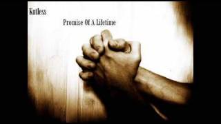 Kutless - Promise Of A Lifetime (Lyrics)