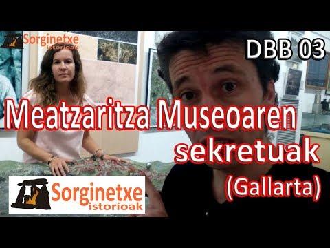 DBB 03. Meatzaritza Museoko sekretuak (Gallarta)- Fernando Morillo Grande (Sorginetxe istorioak)
