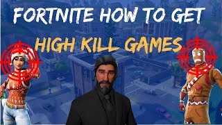 Fortnite how to get high kill wins in season 7!