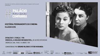História Permanente do Cinema Clássicos | Rebecca, A Mulher Inesquecível