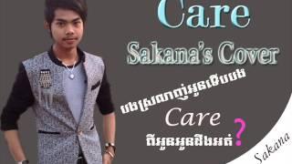 Sakana - (Care) New Song (Music Cover by Sakana) Song + Mp3 Download Free