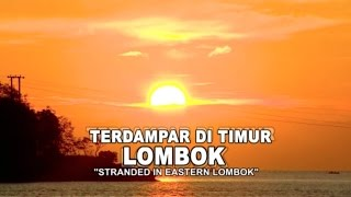 Indonesiaku Trans7 - Terdampar di Timur Lombok (English Subtitles)