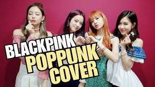 BLACKPINK - DDU-DU DDU-DU (POPPUNK COVER) by Weak and Weary