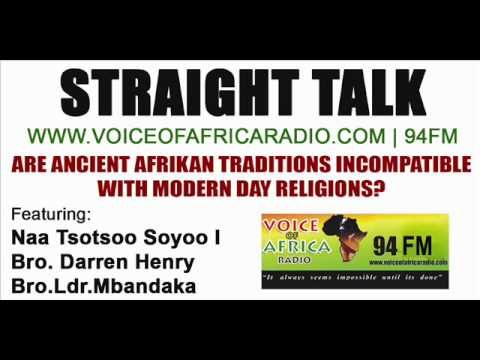 Are Ancient Afrikan Traditions Incompatible with Modern Religions? on Voice Of Africa Radio