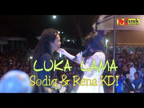 LUKA LAMA Sodiq & Rena KDI
