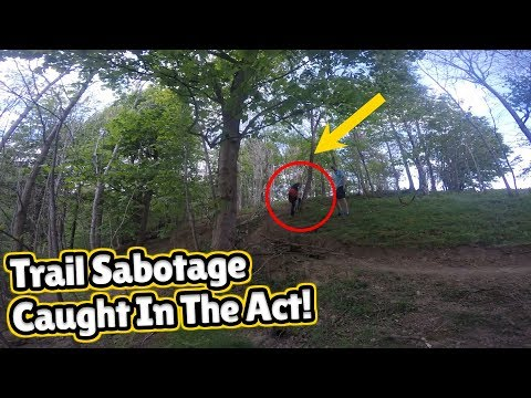Bike Trail Saboteur Caught On Camera! | Caught In The Act