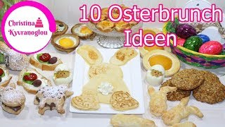 10 Osterbrunch Ideen / Osterfrühstück / Brunch Rezepte / Frühstücks Ideen