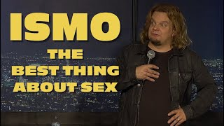 ISMO | The Best Thing About Sex