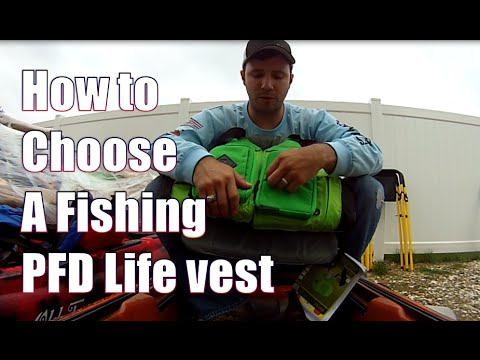 How To Buy A Fishing PFD Life Vest