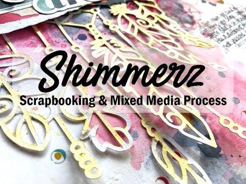 Scrapbooking Process #448 Shimmerz Education Team / Dreamy