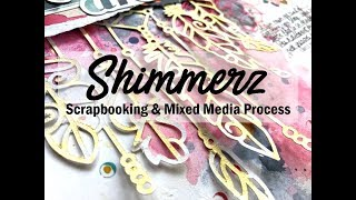 Scrapbooking Process #448 Shimmerz Education Team / Dreamy